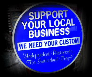 Support Your Local Business sign