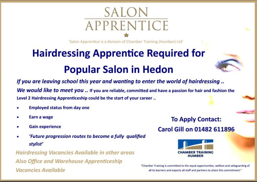 We are currently working with a salon in Hedon who are looking to start a hairdressing apprentice with us.